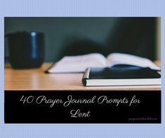 40 Prayer Journal Prompts for Lent (1)