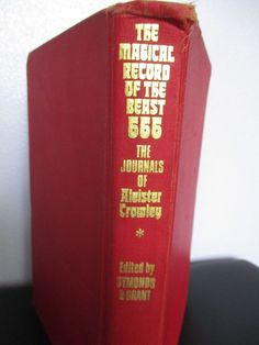 The Magical Record Of The Beast 666 The Journals Of Aleister Crowley Hardcover