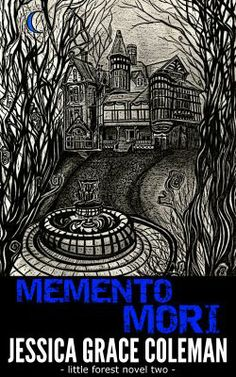 Memento Mori - the second book in the Little Forest paranormal mystery series - available now! http://www.amazon.co.uk/Memento-Little-Forest-Paranormal-Mystery-ebook/dp/B009YLUUC4/ref=sr_1_2_bnp_1_kin?ie=UTF8&qid=1399114140&sr=8-2&keywords=jessica+grace+coleman+little+forest