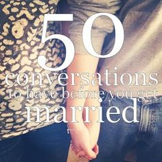 it says 50 conversations to have before you are married but i think these are questions that everyone should think about for themselves! very interesting happy marriage advice #marriage
