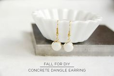 If you haven't noticed I've been a bit infatuated with concrete lately, so when I had a little extra mixed up I thought I'd make something quick and easy with the leftovers. I love how elegant these earrings are. A little gold accent contracted with the white concrete makes these earrings look much more precious …