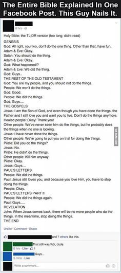 Funny pictures about TL;DR Version of The Holy Bible. Oh, and cool pics about TL;DR Version of The Holy Bible. Also, TL;DR Version of The Holy Bible photos. Christian Humor, Christian Life, Christian Quotes, All Family, Just For Laughs, Laugh Out Loud, The Funny, Just In Case, I Laughed