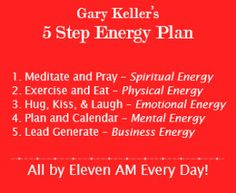 Gary Keller 5 Step Energy Plan