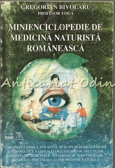 Minienciclopedie De Medicina Naturista Romaneasca - Gregorian Bi Medicine, Plant