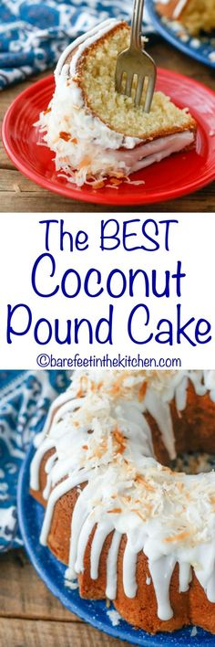 The BEST Coconut Pound Cake (traditional and gluten free recipes included) get the recipe at barefeetinthekitchen.com