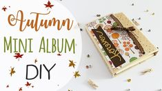 Mini Album Autunno - DIY Autumn Mini Album