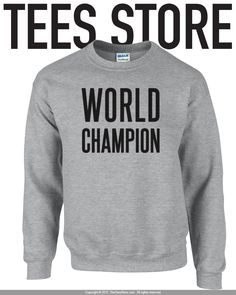 a42ea9265db Items similar to World Champion Sweatshirt   Graphic Sweatshirts    Motivation Sweatshirt   Training Sweatshirt   Trainer Gear   Tumblr Popular    352 on Etsy