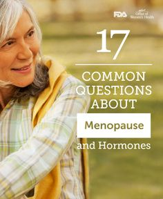 Is using hormones during menopause right for you? Read more about it, and then talk to your doctor, nurse, or pharmacist.