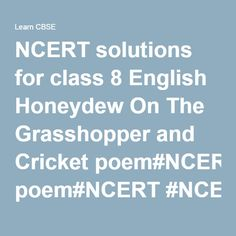 NCERT solutions for class 8 English Honeydew On The Grasshopper and Cricket poem#NCERT #NCERTsolutions #CBSE #CBSEclass8#CBSEclass8English