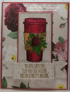 I Luv Scrapping Too: Look Around This Life is Pretty Amazing Candy Awards, Hot Chocolate Images, Winter Coffee, Elizabeth Craft Designs, Unity Stamps, Copic Sketch, Wink Of Stella, Summer Drinks, Design Crafts
