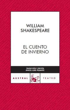 El cuento de invierno (Teatro) de William Shakespeare https://www.amazon.es/dp/8467023422/ref=cm_sw_r_pi_dp_QirKxbZG2KY9D