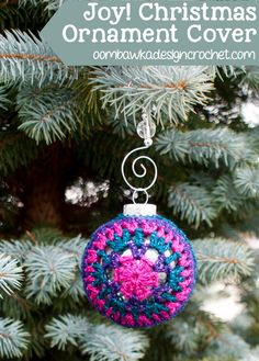 Christmas Ornament Cover Joy @OombawkaDesign...free pattern!