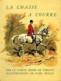 Vibraye. La chasse à courre. Guide de l'invité. 1951