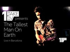 The Tallest Man On Earth (Full Concert) ▶ 1Take.TV - Qué grande, Kristian Matsson