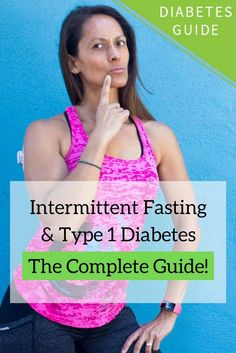 Everything you need to know about intermittent fasting with type 1 diabetes in one complete guide. How it works, the benefits and pitfalls, fasting schedules, frequently asked questions, and much more. #diabetes #type1diabetes #fasting #diabetesdiet