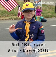 Beginning June 1, 2015, our Wolves will complete one of these elective adventures (in addition to the six required adventures) to earn their Wolf ...