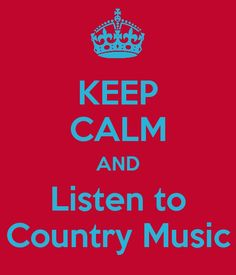 Keep calm and listen to country music Country Music Quotes, Country Lyrics, Country Strong, Country Boys, Country Life, Keep Calm Quotes, Quotes To Live By, Cute Quotes, Funny Quotes