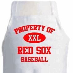 Property of Red Sox Baseball Apron-is a white polyblend 100% cotton apron.  #baseball #cooking