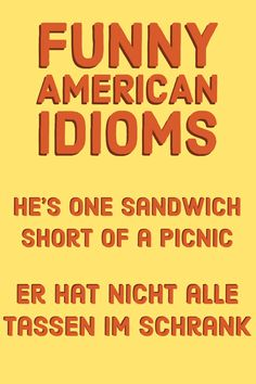 He's one sandwich short of a picnic…. er hat nicht alle Tassen im Schrank. Travel Jobs, Travel Usa, American Idioms, Los Angeles Travel, Las Vegas Trip, Destination Voyage, United States Travel, Honeymoon Destinations, European Travel