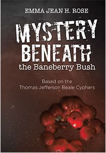 Recommended Book MYSTERY BENEATH the Baneberry Bush by Emma Jean H. Rose  #BookReview #IndiePublishingReview #SelfPublishingReview #RecommendedBooksCategory #MYSTERYBENEATHtheBaneberryBush #BookVenture #BookVenturePublishing #EmmaJeanHRose #IndieQuillReview #SelfPublishing #Selfpublisher #SelfPublisher #selfpublisherreviews #selfpublishersreviews #QuillReview #IndieReview #SelfPublish #selfpublish #selfpublishing #bookreviewservices #EmmaJeanRose #indiequillreview
