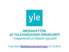 Megatrendit ja heikot signaalit - puheenvuoro mediakasvatusseminaarissa 10.10 Aalto, Tips, Youtube, Youtubers, Youtube Movies, Counseling