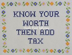 Wise Sassy Know Your Worth / digital cross-stitch pattern /