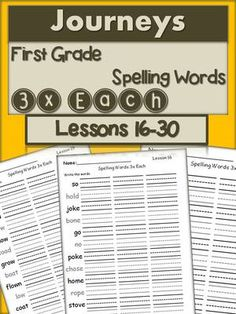 Journeys+First+Grade+Spelling+Words+3x+Each+Lessons+16-30+from+Dot+to+Dot+Polka+Dot+on+TeachersNotebook.com+-++(16+pages)++-+Journeys+First+Grade+Spelling+Words 3x+Each+Activity+Sheets+Lessons+16-30 One+for+each+lesson.+Use+as+morning+work,+literacy+centers,+homework.+Practice+before+the+test!