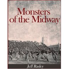 MONSTERS OF THE MIDWAY: The Worst Team in College Football? (Kindle Edition)  http://www.amazon.com/dp/B007TAF1JY/?tag=technewspuls-20  B007TAF1JY