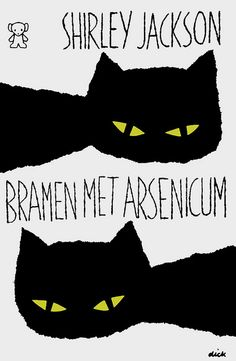 Bramen Met Arsenicum by Shirley Jackson, Dick Bruna, illustrator.  I believe this is the German version of Jackson's We Have Always Lived in the Castle, one of my favorite novels.