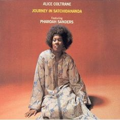 Mark W.‏ Just discovered Alice Coltrane? Can't recommend this highly enough. Alice Coltrane – Journey in Satchidananda [Impulse! Alice Coltrane, Charlie Haden, Pharoah Sanders, Joseph, Great Albums, Miles Davis, Jazz Musicians, Jazz Blues, Day For Night