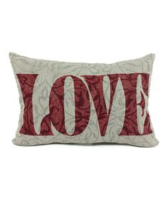 Look what I found on #zulily! Stone & Red 'Love' Throw Pillow #zulilyfinds