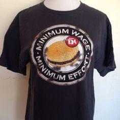 "Funny Novelty T-Shirt ""Minimum Wage Minimum Effort"" Hamburger Graphic Size M #funny #GraphicTee"