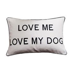 Love Me Love My Dog Cushion Image
