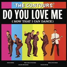 The Contours – Do You Love Me | #rock_and_roll #the_contours | You broke my heart cause I couldn't dance you didn't even want me around and now I'm back to let you know I can really shake 'em down.  Do you love me? (I can really move) do you love me? (I'm in the groove). Ah, do you love me? (Do you love me) now that I can dance (Dance).  Watch me now, hey (Work, work). Ah, work it all baby (Work, work) well, you're drivin' me crazy (Work, work) with a little bit of soul now (Work).