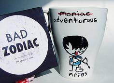 Bad Zodiac Mug / Aries Zodiac Mug