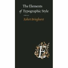 The Elements of Typographic Style: Version 4.0: 20th Anniversary Edition $25