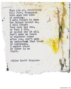 Typewriter Series #1224 by Tyler Knott Gregson*Chasers of the Light, is available through Amazon, Barnes and Noble, IndieBound , Books-A-Million , Paper Source or Anthropologie *