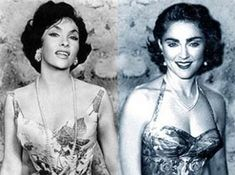 Gina Lollobrigida copied by Madonna
