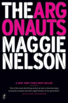 READ - A book that's under 150 pages: The Argonauts by Maggie Nelson
