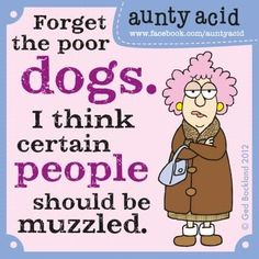 me too! anyone know where to buy a muzzle for my husband?