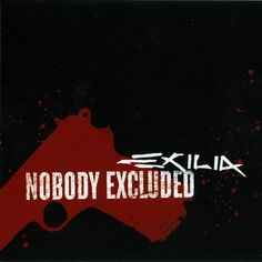 Exilia - Nobody Excluded (2006)