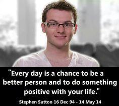 Inspirational young man. RIP Steven Sutton.