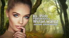 Piotr Pawlukiewicz: Wstań walcz i zostań zauważony! Motto, Watches, Catholic, Wristwatches, Clocks, Mottos