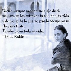 88 Mejores Imagenes De Frida Kahlo Frida Quotes Words Y Poetry