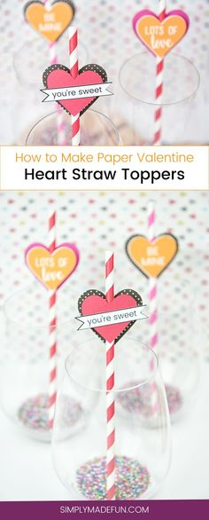 Heart Straw Toppers | #ValentinesDay #Crafts