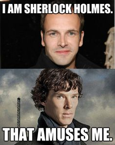 Hahaha. No, Johnny Lee Miller, you are not Sherlock Holmes.  Only Benedict Cumberbatch can be Sherlock.