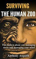Free Today: Surviving The Human Zoo: This book is all about - http://freebiefresh.com/surviving-the-human-zoo-this-book-free-kindle-review/