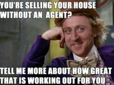 FSBO's!! Before you do it, talk to me! According to the National Assocation of Realtors, FSBOs accounted for 9% of home sales in 2012. That means 91% (!!!) of homes were successfully sold by an agent. The typical FSBO home sold for $174,900 compared to $215,000 for agent-assisted home sales. That's a difference of 23%! Way more than the cost of using an agent to sell your home. Agent-assisted homes also sell much faster, gain a bigger audience than FSBO's. #foodforthought #realestate