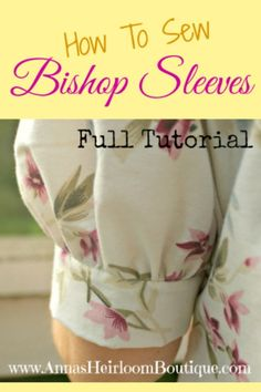 Hello, my fabulous friends! Today, I'm going to show you How To Sew a Bishop Sleeve.It's easier than you think to convert an existing pattern.
