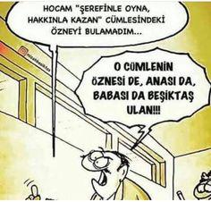 Beşiktaş ulan!